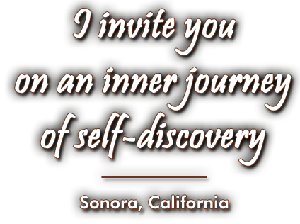 Inner Journey of Self-Discovery - Somatically-oriented Psychotherapy Sonora CA - Donna Fone